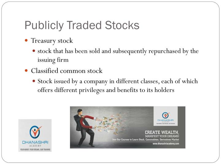 Publicly Traded Stocks
