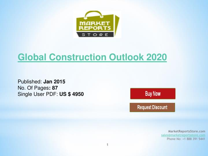 global construction outlook 2020 published jan 2015 no of pages 87 single user pdf us 4950 n.