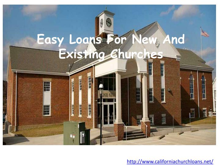 easy loans for new and existing churches n.