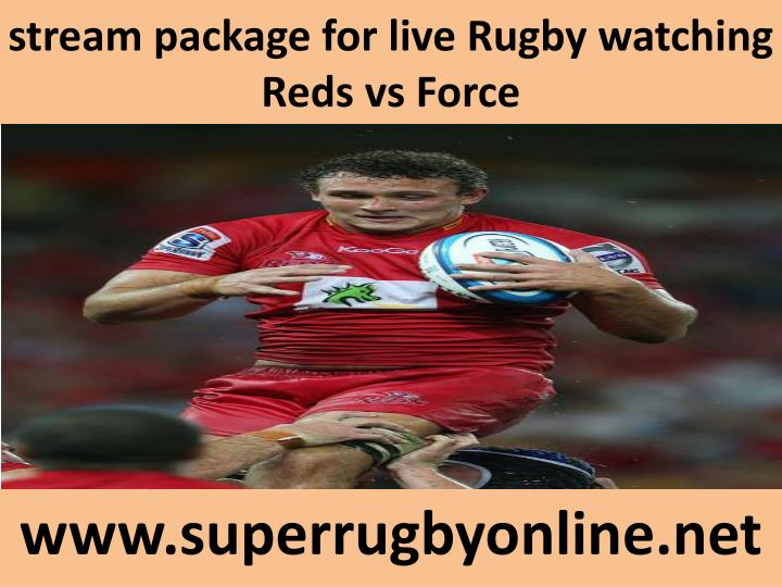 Stream package for live rugby watching reds vs force
