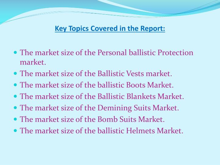Key Topics Covered in the Report: