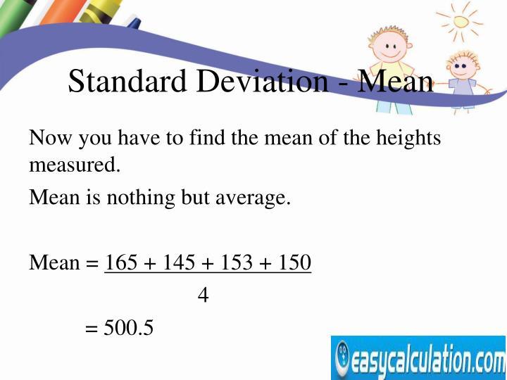 Standard Deviation - Mean