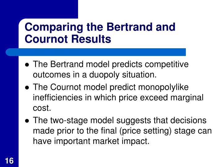 which of the cournot and bertrand