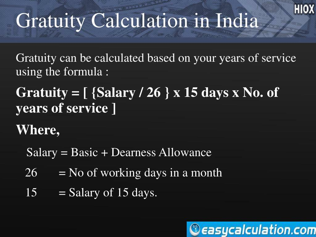 PPT - How to Calculate Gratuity in India ? PowerPoint