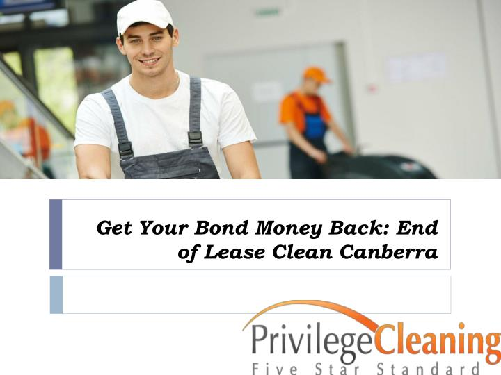 get your bond money back end of lease clean canberra n.