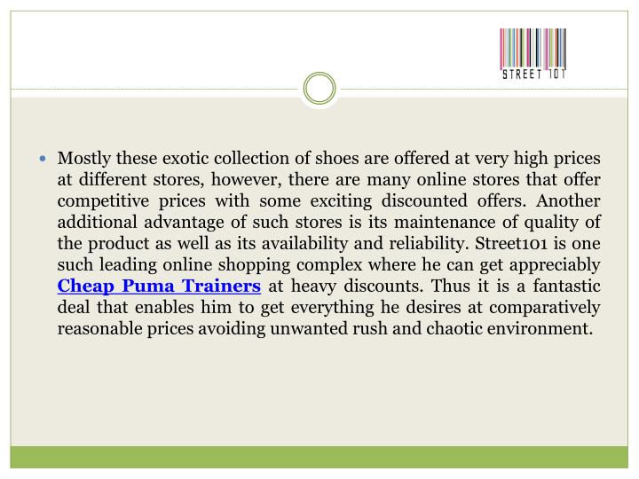 Mostly these exotic collection of shoes are offered at very high prices at different stores, however...