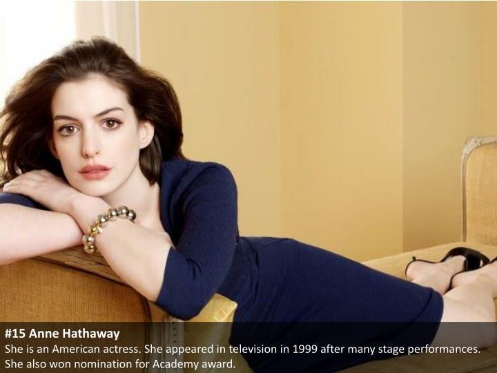 #15 Anne Hathaway
