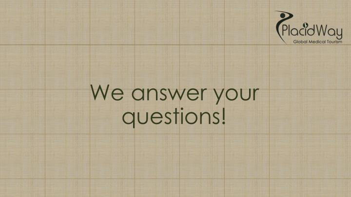 We answer your questions!