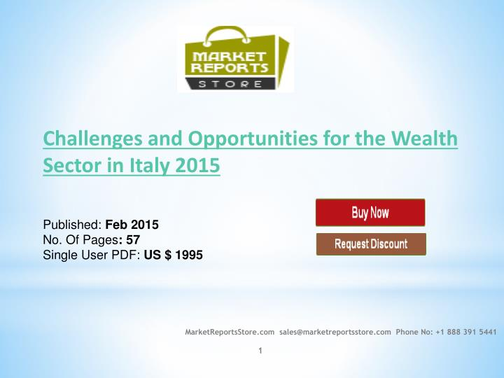 italy wealth management market hnwi database (hnwi) population and wealth management market in italy the hnwi asset allocation in italy 2015 is an unparalleled the database comprises dossiers on.