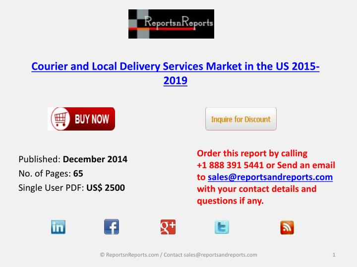 courier and local delivery services market in the us 2015 2019 n.