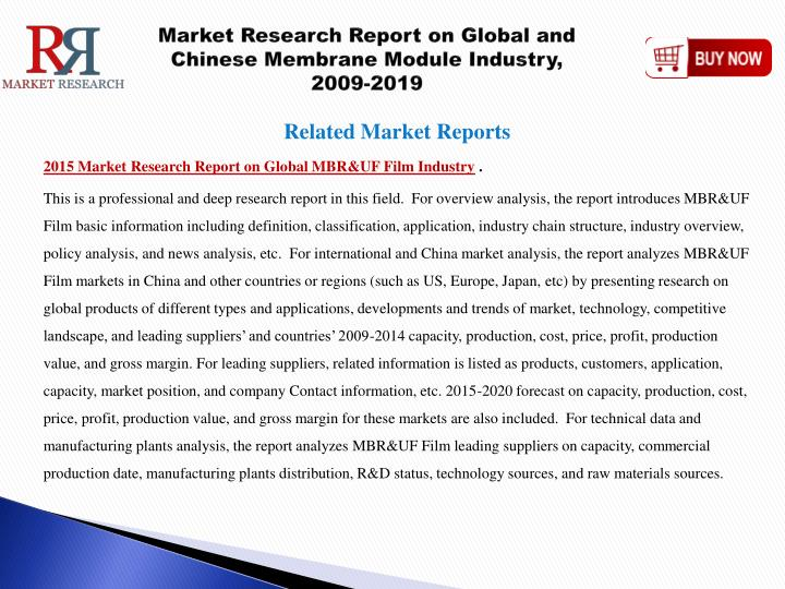 global and china mbr membrane industry Global and china mbr membrane market research report 2018 the global and china mbr membrane industry 2018 market research report.
