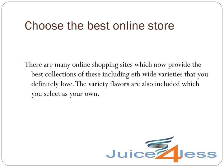 Choose the best online