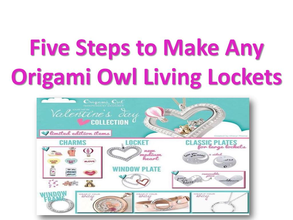 Ppt Five Steps To Make Any Origami Owl Living Lockets Powerpoint