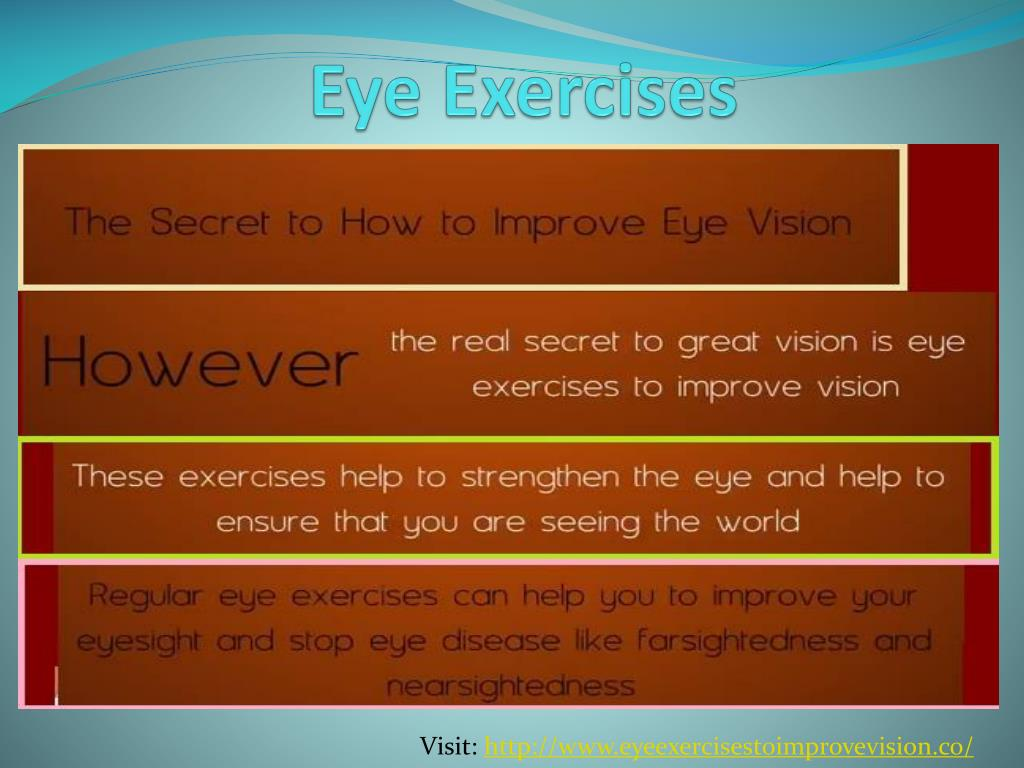 PPT - Eye exercises to improve vision naturally PowerPoint