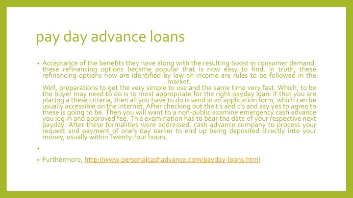Pay day advance loans1
