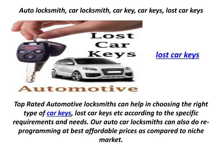 Auto locksmith car locksmith car key car keys lost car keys