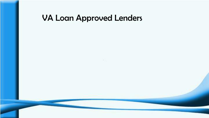 VA Loan Approved Lenders