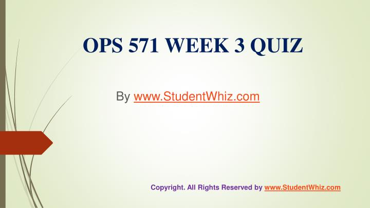 ops 571 week one quiz answers