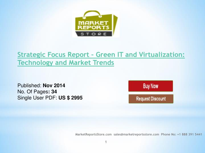 Strategic Focus Report – Green IT and Virtualization: Technology and