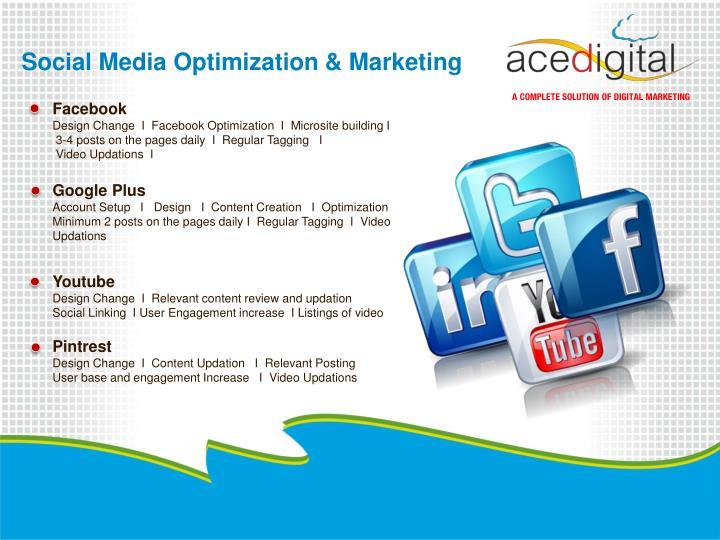Social Media Optimization & Marketing