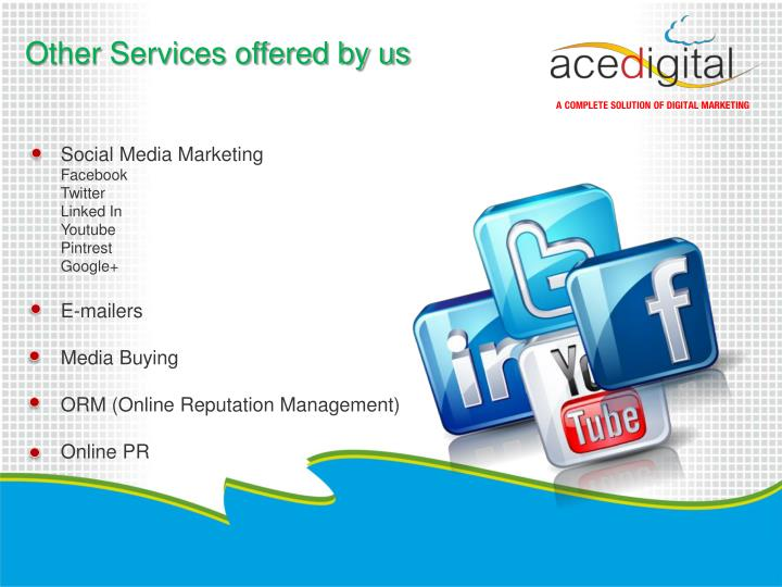 Other Services offered by us