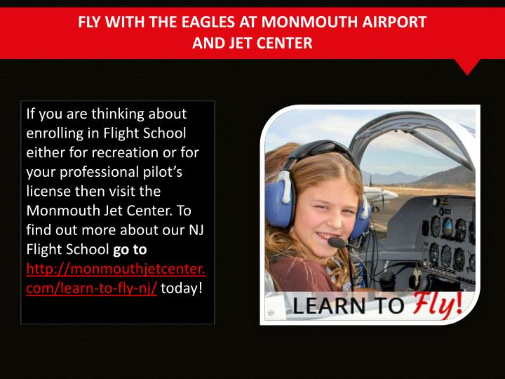 FLY WITH THE EAGLES AT MONMOUTH AIRPORT