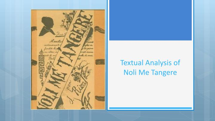 Ppt fs 3 episode 4 powerpoint presentation id7131178 textual analysis of noli me tangere toneelgroepblik Image collections