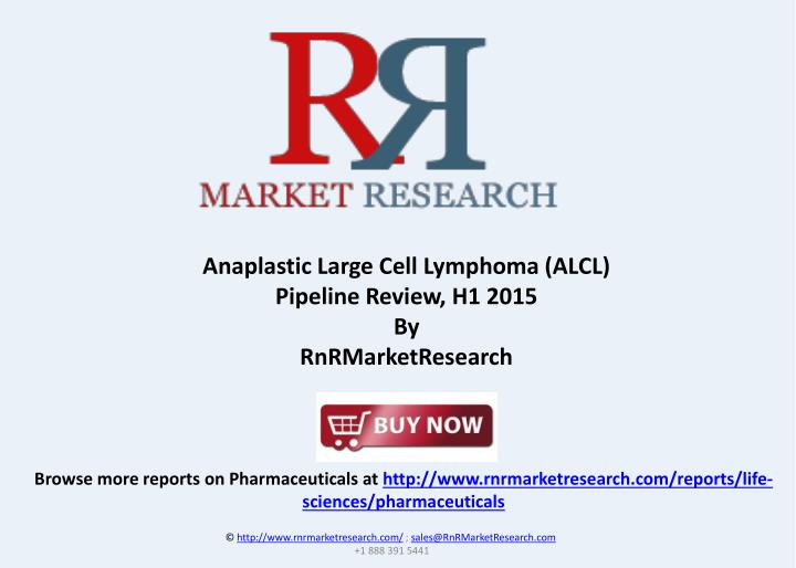 Anaplastic Large Cell Lymphoma (ALCL)