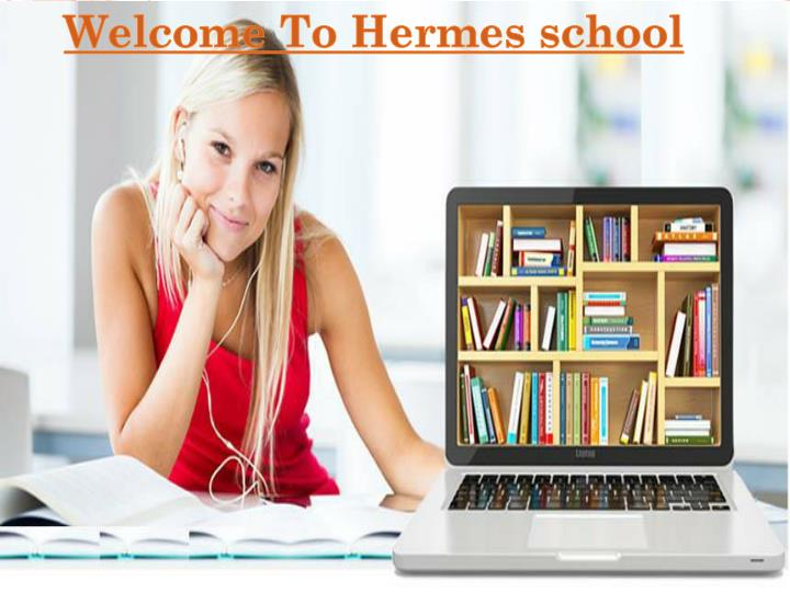 Welcome To Hermes school