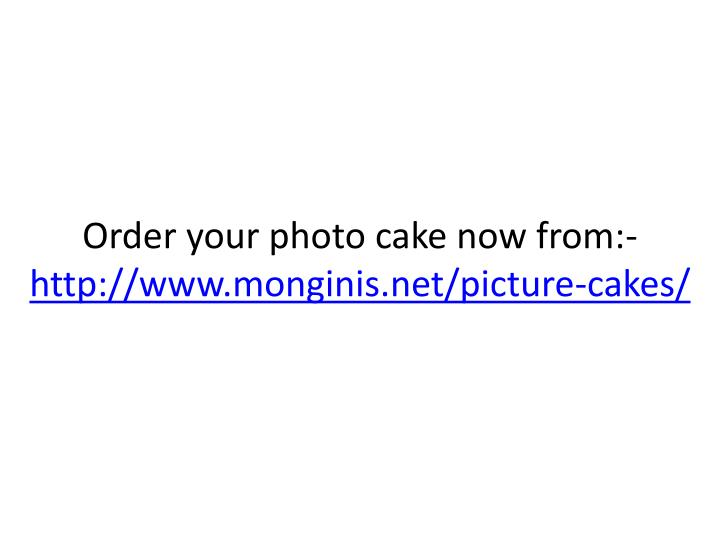 Order your photo cake now from:-