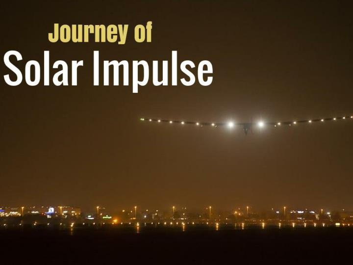 Journey of solar impulse