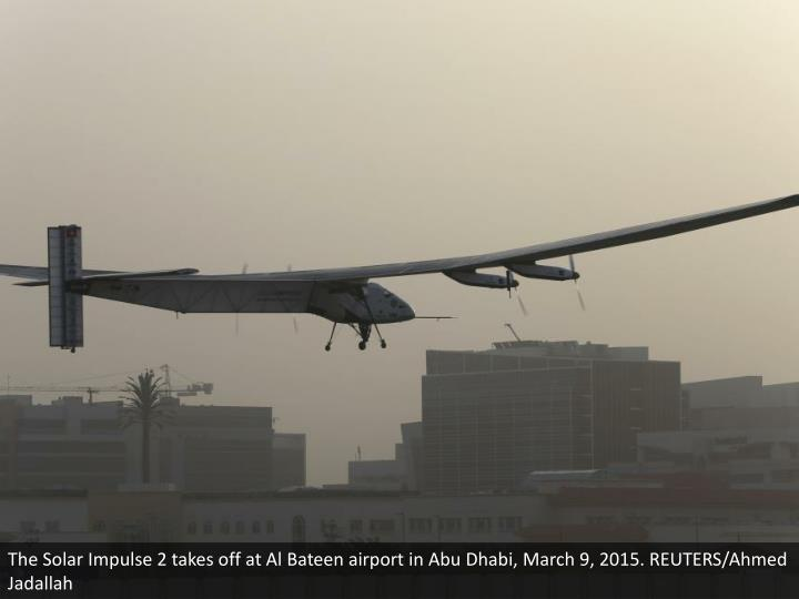 The Solar Impulse 2 takes off at Al Bateen airport in Abu Dhabi, March 9, 2015. REUTERS/Ahmed Jadallah