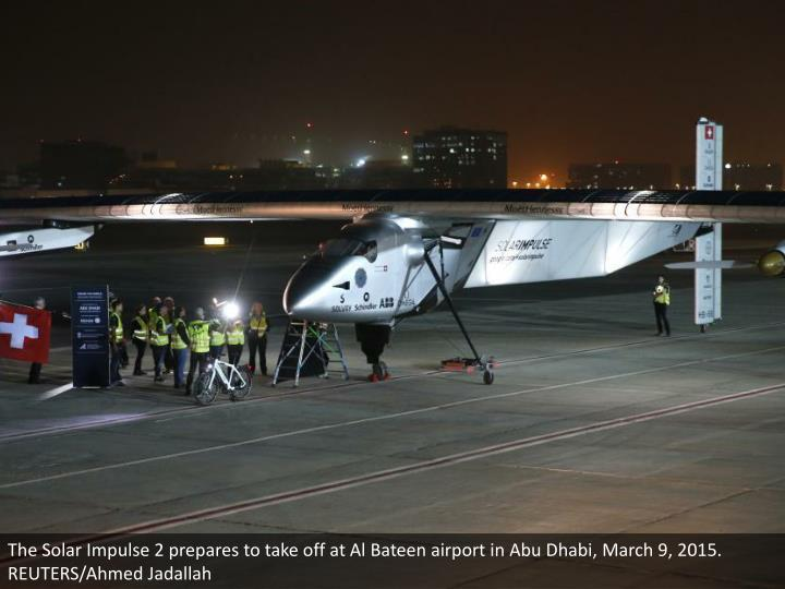 The Solar Impulse 2 prepares to take off at Al Bateen airport in Abu Dhabi, March 9, 2015. REUTERS/Ahmed Jadallah