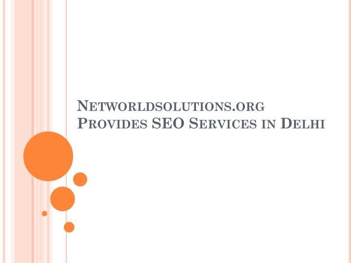 networldsolutions org provides seo services in delhi n.