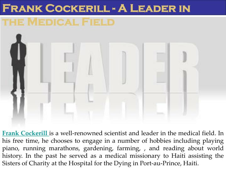 Frank Cockerill - A Leader in the Medical Field
