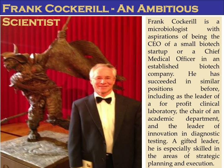 Frank Cockerill - An Ambitious Scientist