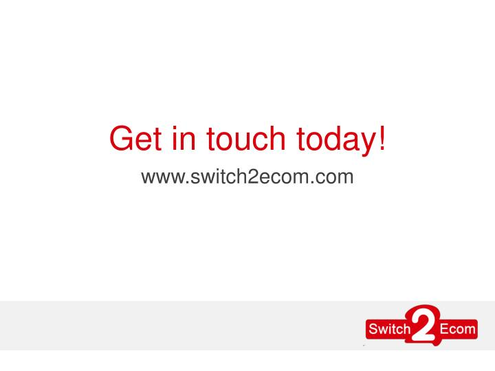 Get in touch today!