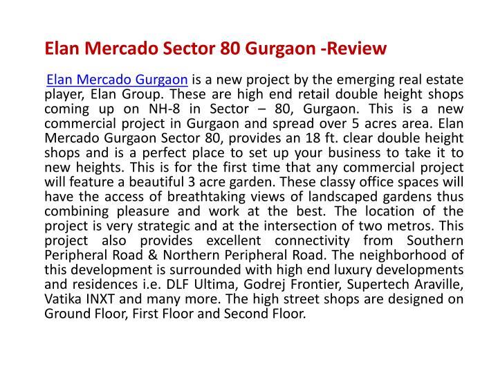 Elan mercado sector 80 gurgaon review