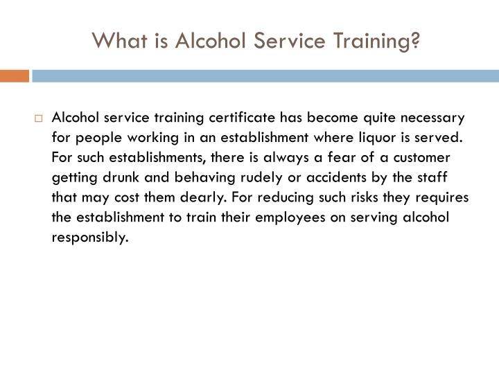 What is Alcohol Service Training?