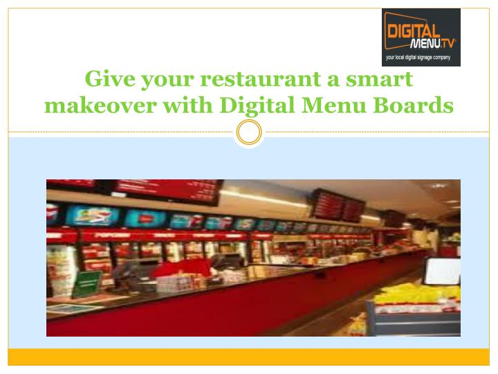 give your restaurant a smart makeover with digital menu boards n.