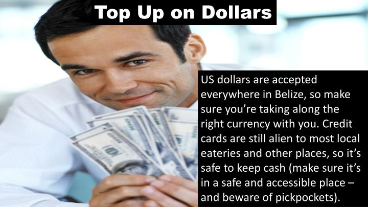 Top Up on Dollars