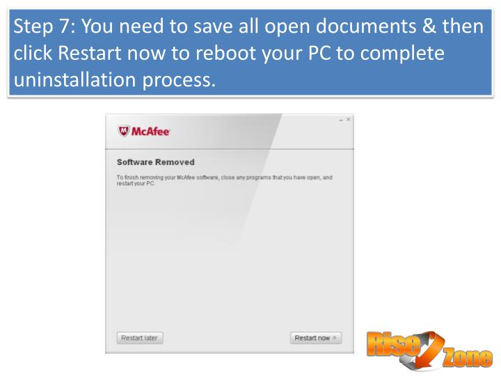Step 7: You need to save all open documents & then click Restart now to reboot your PC to complete