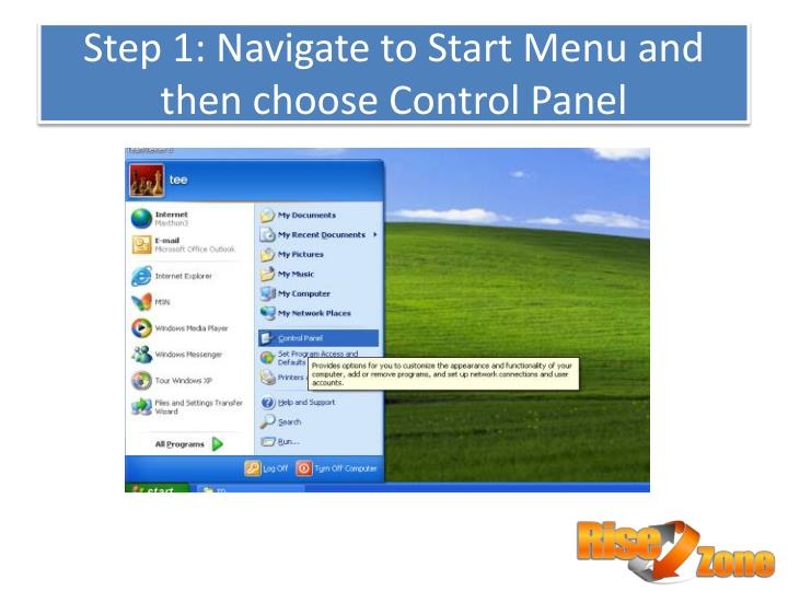 Step 1 navigate to start menu and then choose control panel