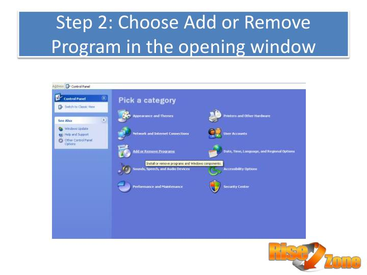 Step 2 choose add or remove program in the opening window