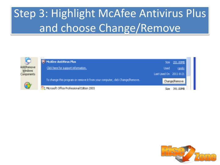 Step 3: Highlight McAfee Antivirus Plus and choose Change/Remove
