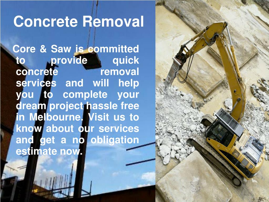 PPT - Quick & Hassle Free Concrete Removal PowerPoint