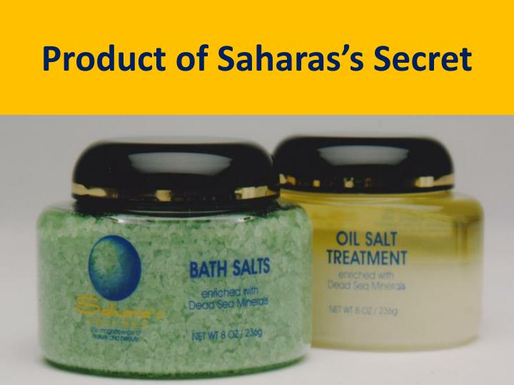 Product of Saharas's Secret