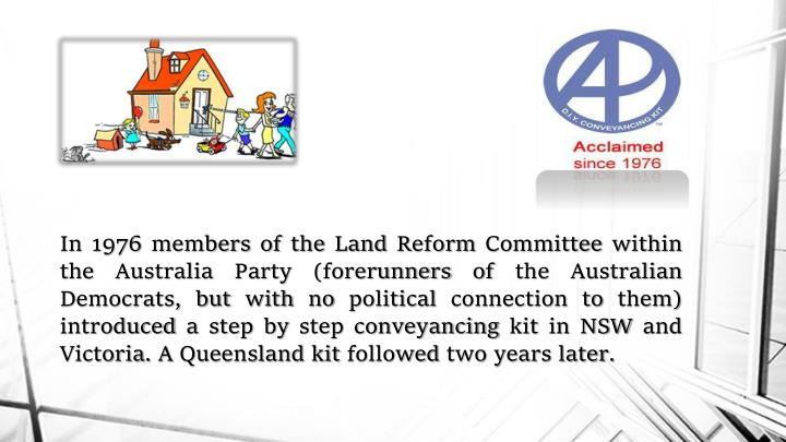Ppt conveyancing act powerpoint presentation id7134023 but with no political connection to them introduced a step by step conveyancing kit in nsw and victoria a queensland kit followed two years later solutioingenieria Gallery