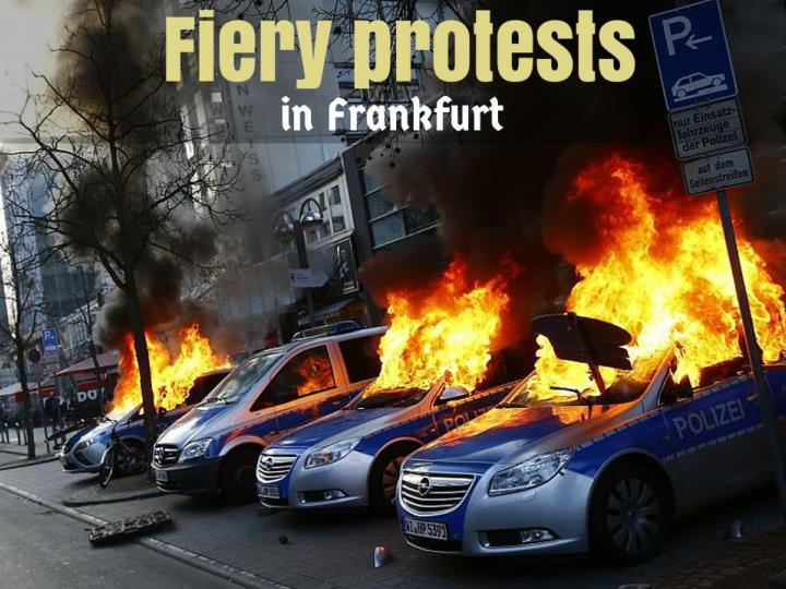fiery protests in frankfurt n.
