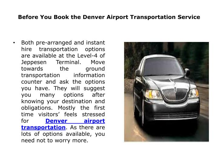 before you book the denver airport transportation service n.